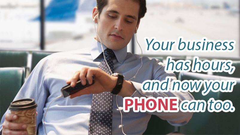 Your business has hours, and now your PHONE can too. -- Tossable Digits